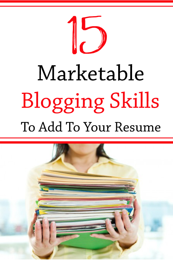 It takes a great deal of time, knowledge, and research (yes, research) to run a blog. There are quite a few marketable blogging skills that a blogger can include on their resume to showcase their work.