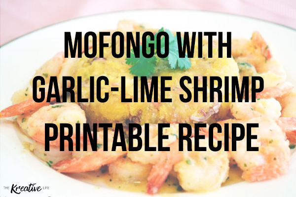 Mofongo with Shrimp Printable Recipe - The Kreative Life