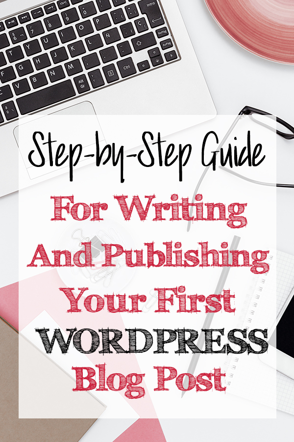 A step-by-step guide for writing and publishing your first Wordpress blog post takes you through the necessary steps to creating a post in Wordpress and you'll learn how to publish a post in Wordpress. - The Kreative Life